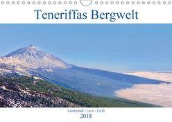 Teneriffas Bergwelt (Wandkalender 2018 DIN A4 quer) von Werner,  Reinhard