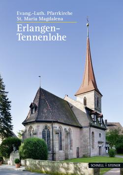 Tennenlohe von Eberts,  Peter, Emde,  Wilhelm, Fuhrmann-Hoffmann,  Ingeborg, Laudi,  Uwe, Machilek,  Franz, Richter,  Helmut, Staatsarchiv Nürnberg, Stadtarchiv Erlangen, Steffen,  F.