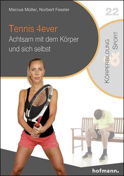 Tennis 4ever von Fessler,  Norbert, Müller,  Marcus