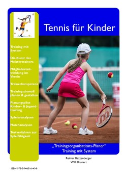 Tennis für Kinder von Bezzenberger,  Reimar, Brunert,  Willi