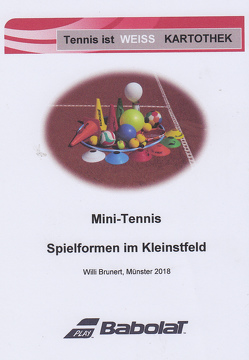 "Tennis ist weiß – Training ""To-Go"" von Brunert,  Willi"