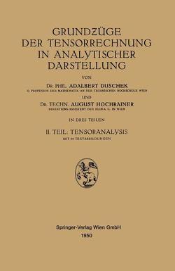 Tensorrechnung in analytischer Darstellung von Duschek,  Adalbert, Hochrainer,  August