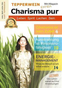 Tepperwein – Das Mini-Magazin der neuen Generation: Charisma pur von Tepperwein,  Kurt