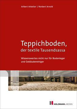 """E-Book """"Teppichboden, der textile Tausendsassa"""" von Arbeiter,  Aribert, Arnold,  Norbert"""