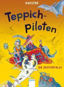 Teppichpiloten (2). Die Geisterfalle von Knister, Pawle,  Margit
