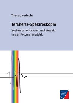 Terahertz-Spektroskopie von Hochrein,  Thomas
