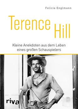 Terence Hill von Englmann,  Felicia