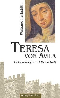 Teresa von Avila von Herbstrith,  Waltraud