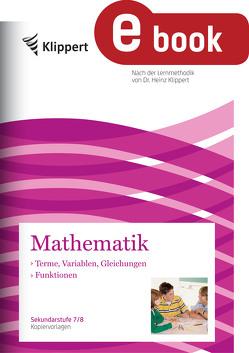 Terme, Variablen, Gleichungen – Funktionen von Harnischfeger,  Johanna, Juen,  Heiner