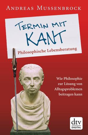 Termin mit Kant von Mussenbrock,  Andreas