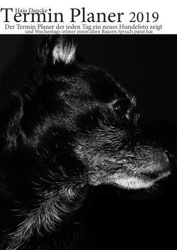 Termin Planer 2019 mit Hundefotos für jeden Tag von Dancke,  Hans-Joachim