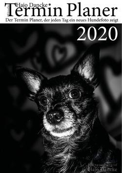 Termin Planer 2020 mit Hundefotos für jeden Tag von Dancke,  Hajo