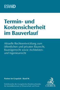 Termin- und Kostensicherheit im Bauverlauf von Evangelischen Bundesverband für Immobilienwesen in Wissenschaft und Praxis