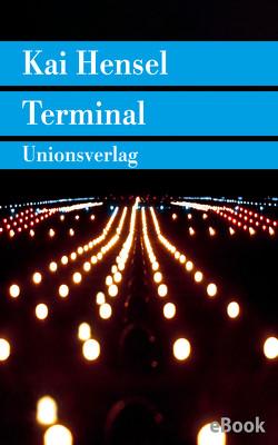Terminal von Hensel,  Kai
