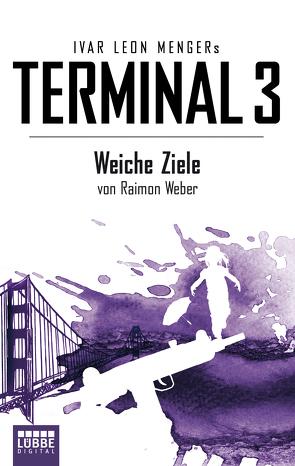 Terminal 3 – Folge 4 von Menger,  Ivar Leon, Weber,  Raimon