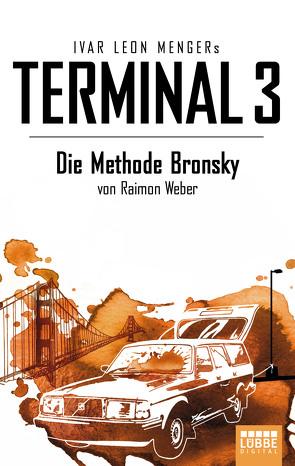 Terminal 3 – Folge 5 von Menger,  Ivar Leon, Weber,  Raimon