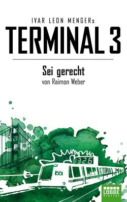 Terminal 3 – Folge 6 von Menger,  Ivar Leon, Weber,  Raimon