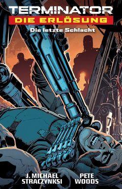Terminator – Die Erlösung von Straczynski,  J. Michael, Stumpf,  Jacqueline, Wilson,  Matthew W., Woods,  Pete