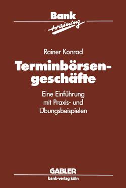 Terminbörsengeschäfte von Konrad,  Rainer