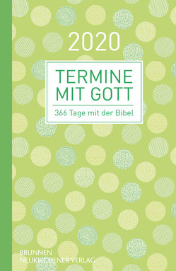 Termine mit Gott 2020 von Büchle,  Matthias, Diener,  Michael, Kerschbaum,  Matthias, Müller,  Wieland