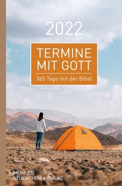 Termine mit Gott 2022 von Büchle,  Matthias, Diener,  Michael, Hüttmann,  Karsten, Kopp,  Hansjörg, Kuttler,  Cornelius, Müller,  Wieland