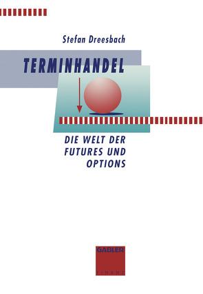 Terminhandel von Dreesbach,  Stefan