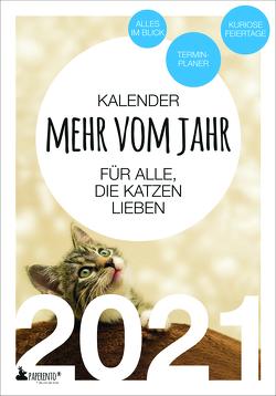 Terminkalender 2021: Mehr vom Jahr – für alle, die Katzen lieben von Marx,  Vitus