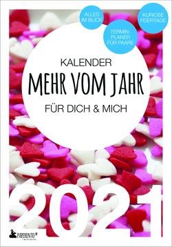 Terminkalender 2021: Mehr vom Jahr – für dich & mich – Sweethearts Edition von Marx,  Vitus