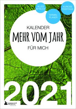 Terminkalender 2021: Mehr vom Jahr – für mich von Marx,  Vitus
