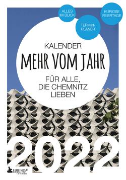 Chemnitz Kalender 2022: Mehr vom Jahr – für alle, die Chemnitz lieben von Marx,  Vitus