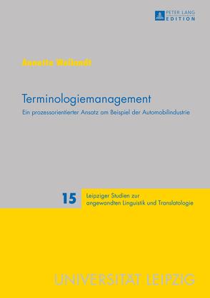 Terminologiemanagement von Weilandt,  Annette