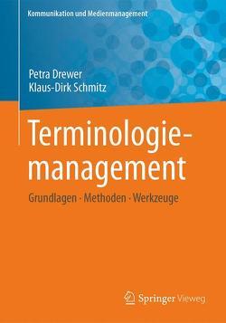 Terminologiemanagement von Drewer,  Petra, Schmitz,  Klaus-Dirk
