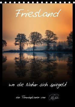Terminplaner – Friesland, wo die Natur sich spiegelt (Tischkalender 2018 DIN A5 hoch) von Roder,  Peter