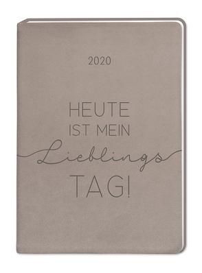 "Terminplaner Lederlook A6 ""Taupe (Heute ist mein Lieblingstag)"" 2020"