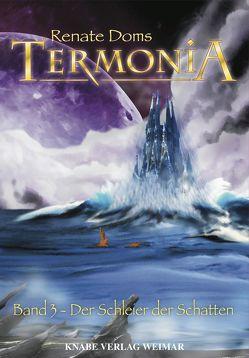 Termonia – Die Schleier der Schatten von Doms,  Renate