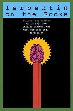 Terpentin on the Rocks von Bukowski,  Charles, Weissner,  Carl