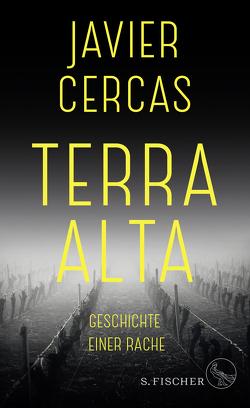 Terra Alta von Cercas,  Javier, Lange,  Susanne