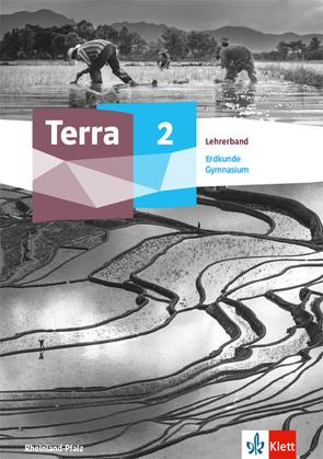 Terra Erdkunde 2. Ausgabe Rheinland-Pfalz Gymnasium
