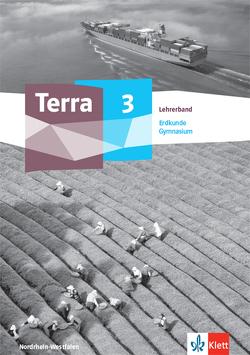 Terra Erdkunde 3. Ausgabe Nordrhein-Westfalen Gymnasium