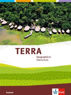 TERRA Geographie 8. Ausgabe Sachsen Oberschule