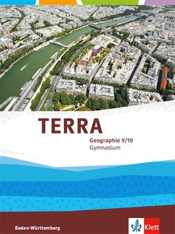 TERRA Geographie 9/10. Ausgabe Baden-Württemberg Gymnasium
