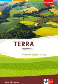 TERRA Geographie für Baden-Württemberg / Arbeitsheft Sprachförderung 6. Klasse