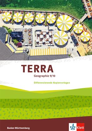 TERRA Geographie / TERRA Geographie 9/10. Differenzierende Ausgabe Baden-Württemberg ab 2016