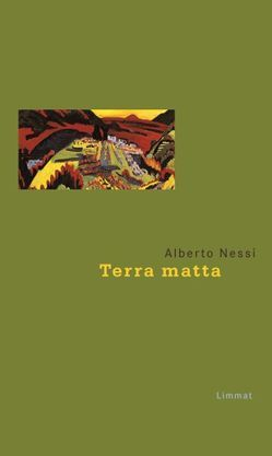 Terra matta von Nessi,  Alberto, Reiner,  Karin, Soldini,  Fabio