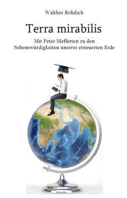 Terra mirabilis von Rohdich,  Walther