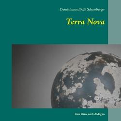 Terra Nova von Schamberger,  Dominika, Schamberger,  Rolf