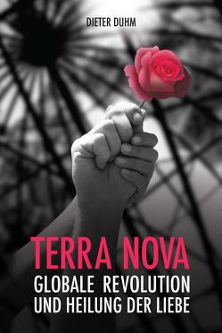 Terra Nova. von Duhm,  Dieter
