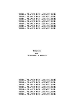 Terra, Planet der Abenteurer von Diercks,  Wilhelm G.A.