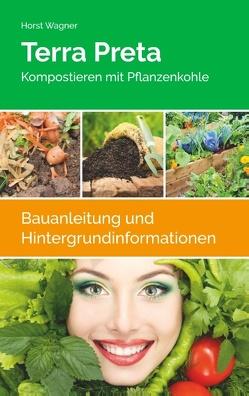 Terra Preta von Wagner,  Horst