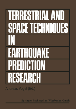 Terrestrial and Space Techniques in Earthquake Prediction Research von Geodynam. Techniques,  ESC Working Group, Vogel,  Andreas